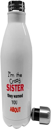 750ml Beware I'm The Crazy Sister They Warned You About Funny